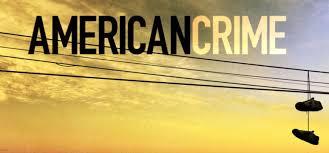 American Crime/アメリカン・クライム