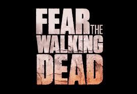 Fear the Walking Dead/フィアー・ザ・ウォーキング・デッド