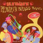 Do Whatcha Wanna – Rebirth Brass Band