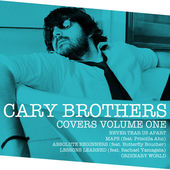 Never Tear Us Apart - Cary Brothers