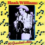 I'll Never Get Out of This World Alive – Hank Williams