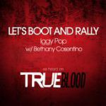 Let's Boot and Rally (with Bethany Cosentino) – Iggy Pop