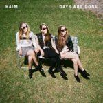 Days Are Gone – HAIM