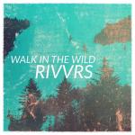 Walk in the Wild – Rivvrs