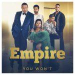 You Won't (feat. Jussie Smollett) – Empire Cast