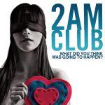 Make You Mine – 2AM Club