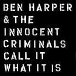 Goodbye to You – Ben Harper & The Innocent Criminals
